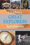 Children's Great Explorers Encyclopedia
