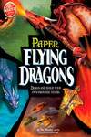 Flying Paper Dragons (Klutz)