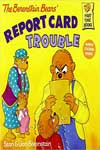 The Berenstain Bears' Report Card Trouble