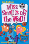5. Miss Small Is Off The Wall!