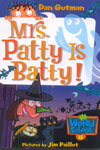 13. Mrs. Patty Is Batty!