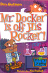 10. Mr. Docker Is Off His Rocker!