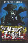 6. Skulduggery Pleasant Beath Bringer