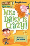 1. Miss Daisy Is Crazy!