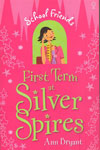 First Term at Silver Spires