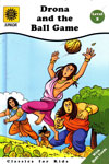 Drona and the Ball Game