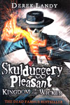 7. Skulduggery Pleasant Kingdom of The Wicked