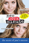 New York Minute Secret of Janes Success