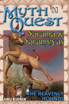 9. Sarama And Sarameyas - The Heavenly Hounds