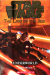 The Last of The Jedi: Underworld